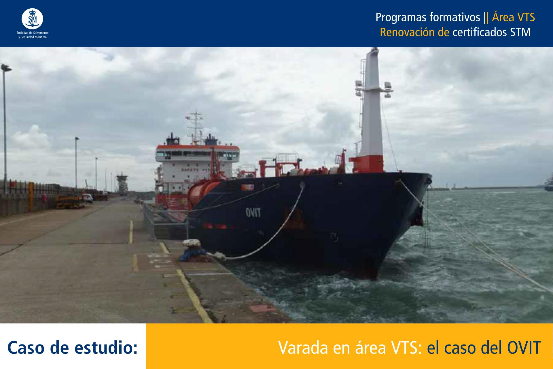 CE Varada en área VTS: Ovit