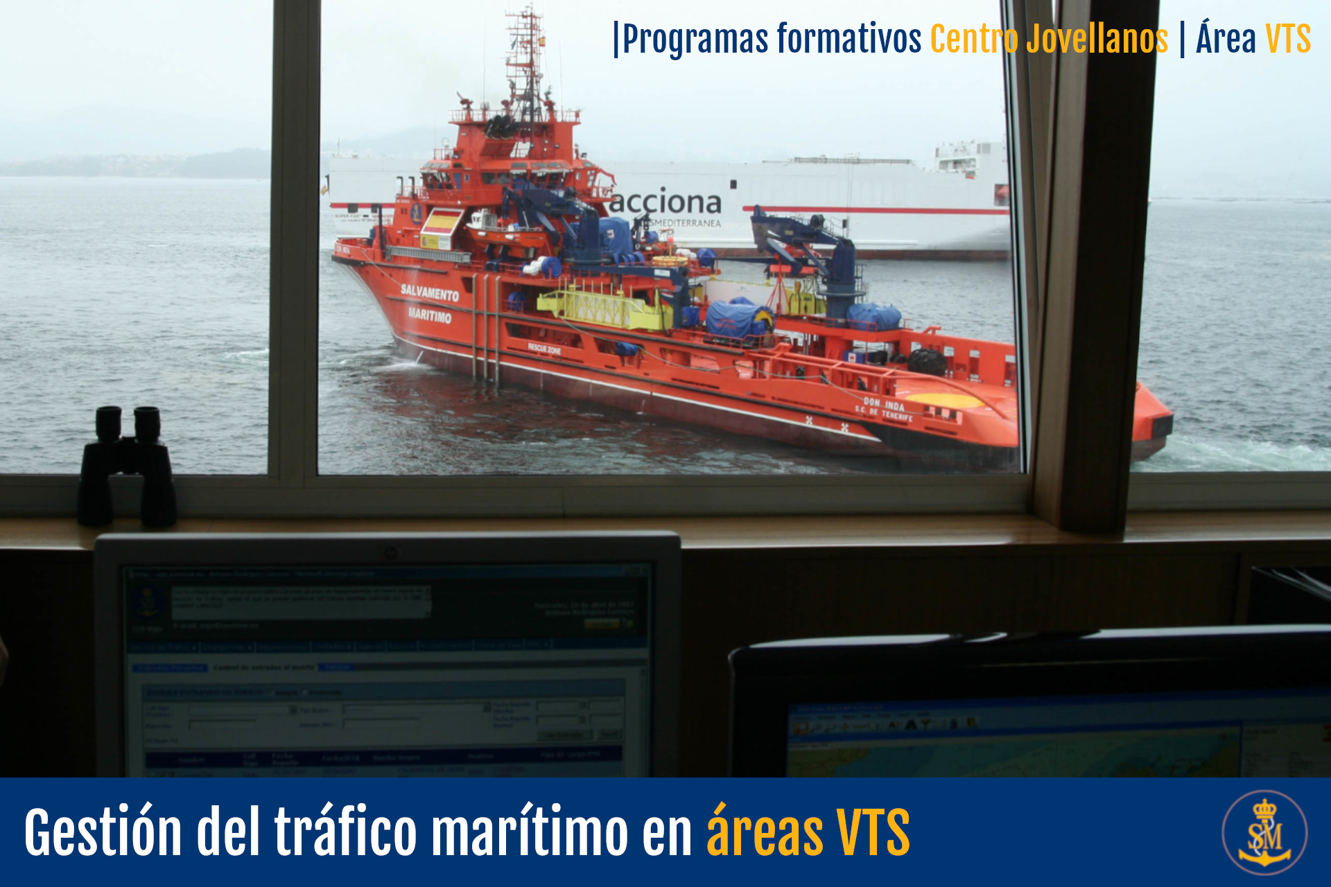 Gestión del tráfico marítimo en áreas VTS