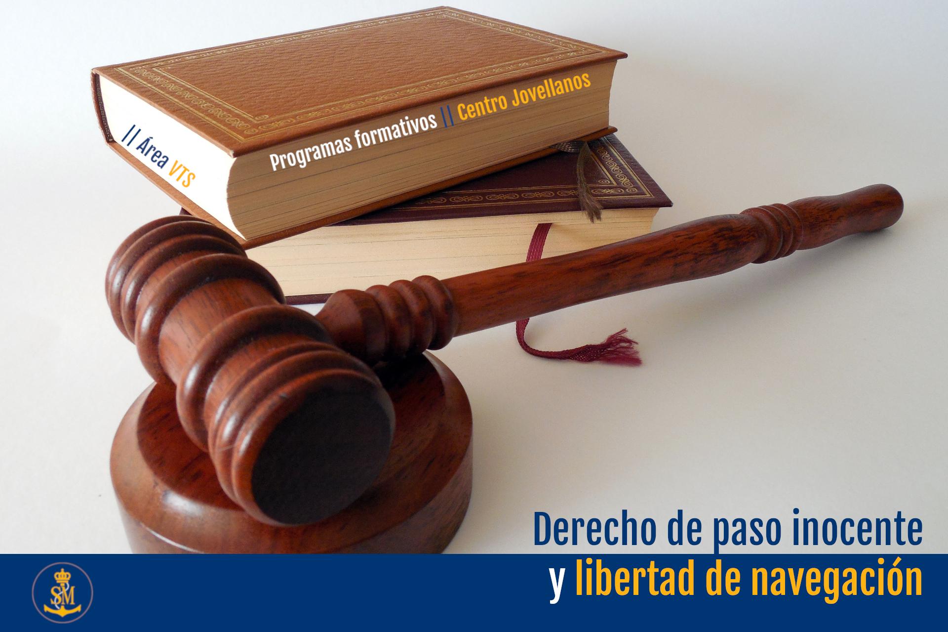 Derecho de paso inocente y libertad de navegación